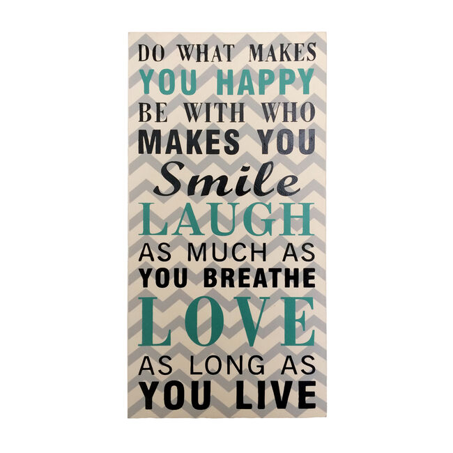 Do What Makes You Wall Art 20X38cm
