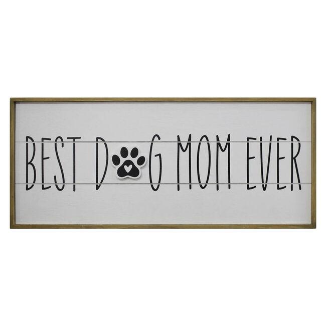Best Dog Mom Ever Framed Block 48x20cm
