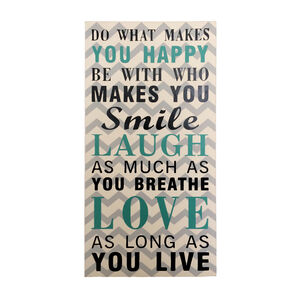 Do What Makes You Happy Wall Art 20X38cm